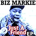 Just A Friend - EP [Explicit]