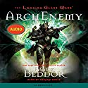 The Looking Glass Wars: ArchEnemy Audiobook by Frank Beddor Narrated by Gerard Doyle