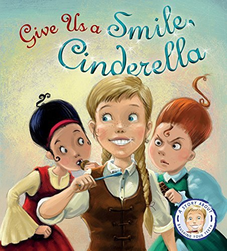 Give Us a Smile, Cinderella! (Fairy Tales Gone Wrong) by Steve Smallman (23-Sep-2014) Hardcover