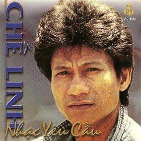Amazon.com: Nhac Yeu Cau: Che Linh: MP3 Downloads