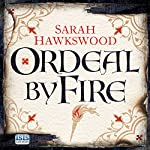 Ordeal by Fire: Bradecote and Catchpoll | Sarah Hawkswood