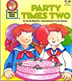 party times two