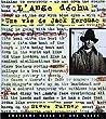 L'ANGE DECHU. Une vie de Jack Kerouac