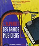 ALPHABET DES GRANDS MUSICIENS (L') +2CD