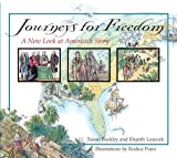 img - for Journeys for Freedom: A New Look at America's Story book / textbook / text book