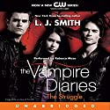 The Vampire Diaries, Book 2: The Struggle Audiobook by L. J. Smith Narrated by Rebecca Mozo