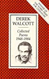 Collected Poems, 1948-1984 (0571162916) by Walcott, Derek