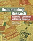 Understanding Research: Becoming a Competent and Critical Consumer