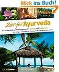 Bildband Zeit f�r Ayurveda: Urlaub an...