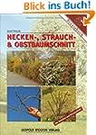 Hecken-, Strauch- und Obstbaumschnitt