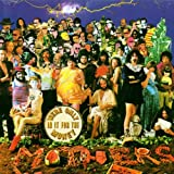 We're Only in It for the Money - Frank Zappa,