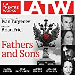 Fathers and Sons | Brian Friel,Ivan Turgenev