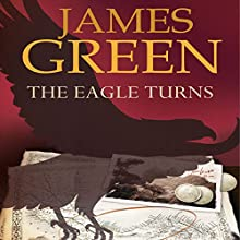 The Eagle Turns (       UNABRIDGED) by James Green Narrated by John Chancer