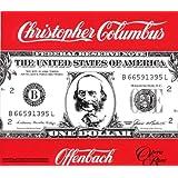 Jacques Offenbach: Christopher Columbus (Gesamtaufnahme)