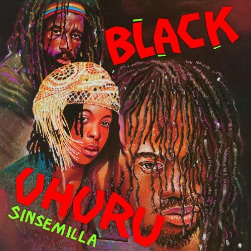 Black Uhuru - Sinsemilla [remastered] - Zortam Music