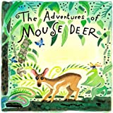 img - for The Adventures of Mouse Deer: Favorite Folktales of Southeast Asia book / textbook / text book