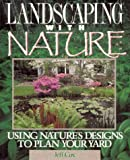 Landscaping with Nature: Using Nature's Designs (0875967426) by Cox, Jeff
