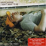 Gavin DeGraw I Don't Want To Be [Cd2]