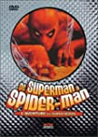 De Superman � Spider-Man : L'Aventure...