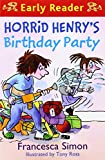 Horrid Henry's Birthday Party (Early Reader) (Horrid Henry Early Reader)