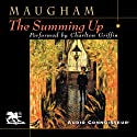 The Summing Up (       UNABRIDGED) by W. Somerset Maugham Narrated by Charlton Griffin