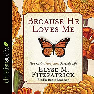 Because He Loves Me Audiobook