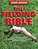 The Fielding Bible (0879462973) by John Dewan