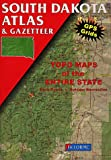 South Dakota Atlas and Gazetteer: Topo Maps of the Entire State : Back Roads, Outdoor Recreation (South Dakota Atlas & Gazetteer)