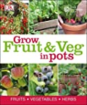 RHS How to Grow Fruit & Veg in Pots