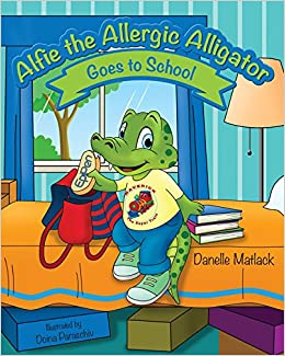 Alfie the Allergic Alligator Goes to School book cover