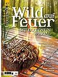 WILD UND HUND Exklusiv Nr. 47: Wild a...