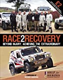 Race2Recovery: Beyond injury, achieving the extraordinary