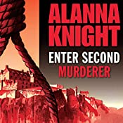 Enter Second Murderer | [Alanna Knight]
