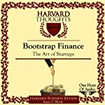 Bootstrap Finance: The Art of Start-Ups | Amar V. Bhide