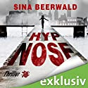 Hypnose Hörbuch von Sina Beerwald Gesprochen von: Charles Rettinghaus