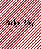 Bridget Riley: Selected Paintings 1961-1999