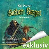 Schattenengel (Sieben Siegel 5) | Kai Meyer