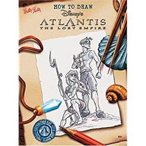 How to Draw Disney's Atlantis: The Lost Empire (How to Draw Series) Catherine McCafferty