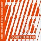 C-C (You Set the Fire in Me)