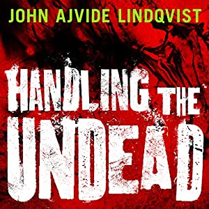Handling the Undead Hörbuch