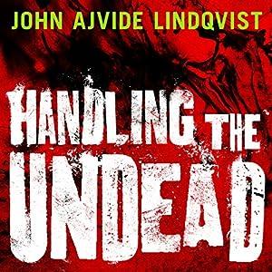 Handling the Undead Audiobook