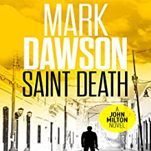 Saint Death: John Milton, Book 2 (       UNABRIDGED) by Mark Dawson Narrated by David Thorpe
