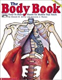The Body Book (Grades 3-6) (059049239X) by Donald Silver