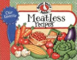 Our Favorite Meatless Recipes (Our Favorite Recipes Collection)