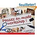 Passez en mode Workshops !
