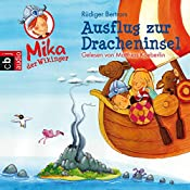 Ausflug zur Dracheninsel (Mika, der Wikinger 4) | Rüdiger Bertram