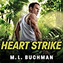 Heart Strike: Delta Force, Book 2 Audiobook by M. L. Buchman Narrated by Nelson Hobbs
