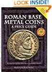 Roman Base Metal Coins: Roman Base Me...