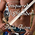 Conquered by a Highlander: The Children of the Mist Series, Book 4 (       UNABRIDGED) by Paula Quinn Narrated by Carrington MacDuffie