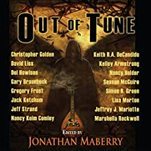 Out of Tune Audiobook by Kelley Armstrong, Jack Ketchum, Simon R. Green, Christopher Golden, David Liss, Seanan McGuire, Gary Braunbeck, Gregory Frost, Nancy Holder Narrated by Peter Bishop, Lesley Ann Fogle